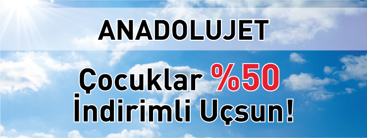 Anadolu Jet 23 Nisan Kampanyası