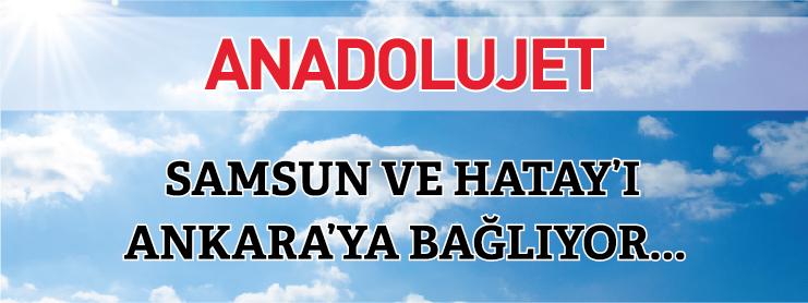 AnadoluJet Ankara Samsun Hatay Uçak Bileti