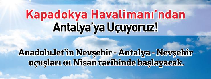 AnadoluJet Antalya Nevşehir Uçak Bileti Kampanyası