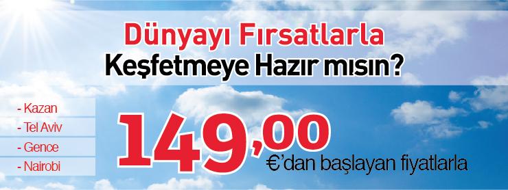 THY Kazan Tel Aviv Gence Nairobi uçak bileti kampanyası