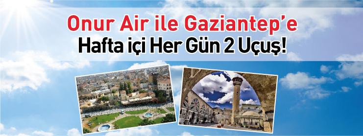 onurair gaziantep uçak bileti kampanyası